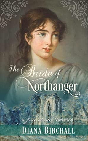 The Bride of Northanger: A Jane Austen Variation