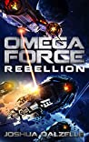 Rebellion (Omega Force, #11)