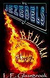 The Jezebels of Bedlam