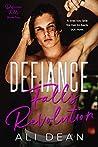 Defiance Falls Revolution (Defiance Falls, #2)