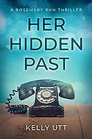 Her Hidden Past (Rosemary Run Book 2)
