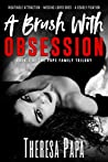 A Brush With Obsession: Book #1 Pope Family Trilogy (The Pope Family Trilogy)