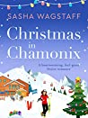 Christmas in Chamonix: A heartwarming, feel-good festive romance
