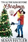'Twas the Kiss Before Christmas (Christmas Mountain, #4)