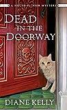 Dead in the Doorway by Diane Kelly