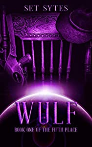 Wulf (The Fifth Place #1)