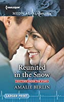 Reunited in the Snow (Doctors Under the Stars #2)