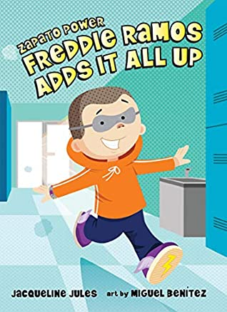 Freddie Ramos Adds It All Up (Zapato Power Book 8)