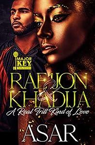 Rae'jon & Khadija: A Real Trill Kind of Love