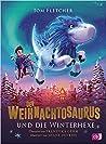 Der Weihnachtosaurus und die Winterhexe by Tom  Fletcher