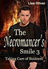 Taking Care of Business (The Necromancer's Smile #3)