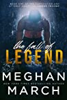 The Fall of Legend by Meghan March