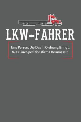 LKW-Fahrer: Notizbuch (120 Seiten, Blanko mit selbst angelegtem Inhaltsverzeichnis und Seitenzahlen)