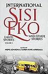 International Sisi Eko and Other Stories