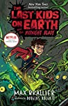 The Last Kids on Earth and the Midnight Blade (Last Kids on Earth #5)