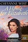 A Home for Elizabeth (San Diego Brides Series #1)