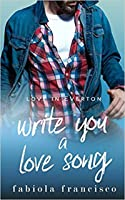 Write You a Love Song (Love in Everton, #1)