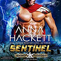 Sentinel (Galactic Gladiators: House Of Rone, #1)