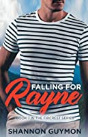 Falling for Rayne: Book 7 in the Fircrest Series