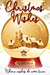 Christmas Wishes: Where Wishes Do Come True
