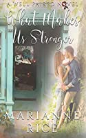 What Makes Us Stronger (a Well Paired novel)