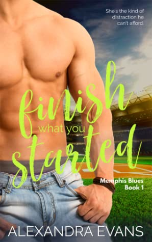Finish What You Started (Memphis Blues #1)