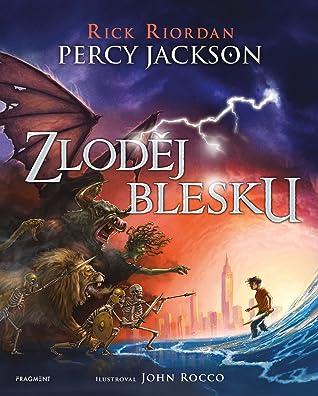 Zloděj blesku (Percy Jackson, #1) (Ilustrované vydání)