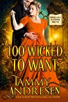 Too Wicked to Want (Chronicles of a Bluestocking, #2)