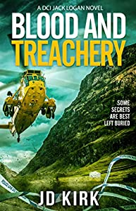 Blood and Treachery (DCI Logan Crime Thrillers, #4)