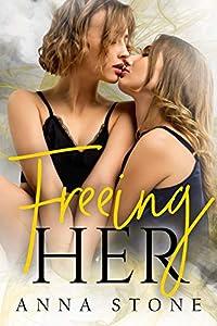 Freeing Her (Irresistibly Bound Book 4)