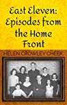 East Eleven: Episodes from the Home Front