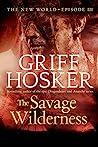 The Savage Wilderness (New World Book 3)