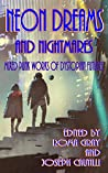 Neon Dreams and Nightmares: Mixed Punk Works of Dystopian Futures