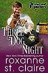 Three Dog Night (The Dogmothers, #2)