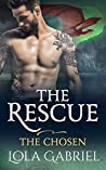The Rescue (The Chosen, #4)