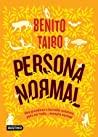 Persona normal by Benito Taibo