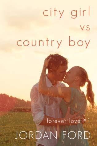 City Girl vs Country Boy (Forever Love #1)