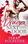 Dragon Next Door (Forgotten Dragons, #1)