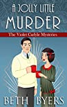 A Jolly Little Murder (The Violet Carlyle Mysteries #17)
