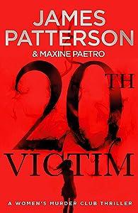 20th Victim (Women's Murder Club, #20)