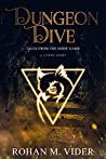 Dungeon Dive (Tales from the Gods' Game, #1)