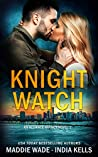 Knight Watch (An Alliance Agency Novel #1)