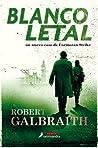 Blanco letal by Robert Galbraith