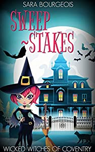 Sweep-Stakes (Wicked Witches of Coventry #6)