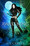 Awakening (Goddess Kissed, #1)