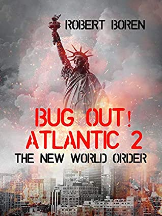 Bug Out! Atlantic 2: The New World Order