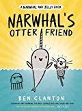 Narwhal's Otter Friend (Narwhal and Jelly, #4)
