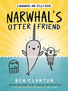 Narwhal's Otter Friend (A Narwhal and Jelly Book, #4)