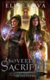 Sovereign Sacrifice (Air Awakens: Vortex Chronicles, #4)