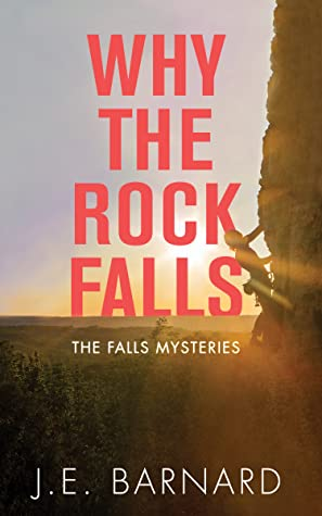 Why the Rock Falls (The Falls Mysteries #3)